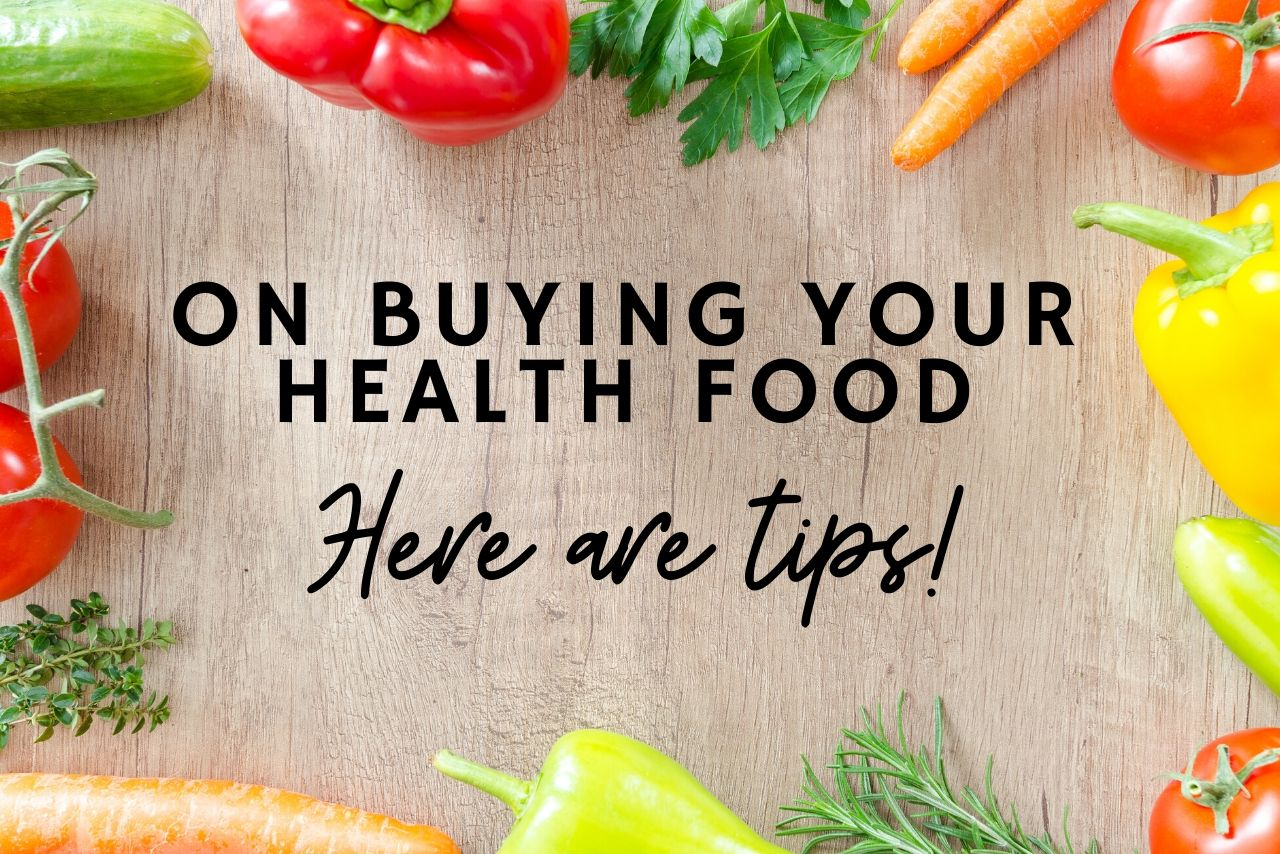Tips On Buying Your Health Foods